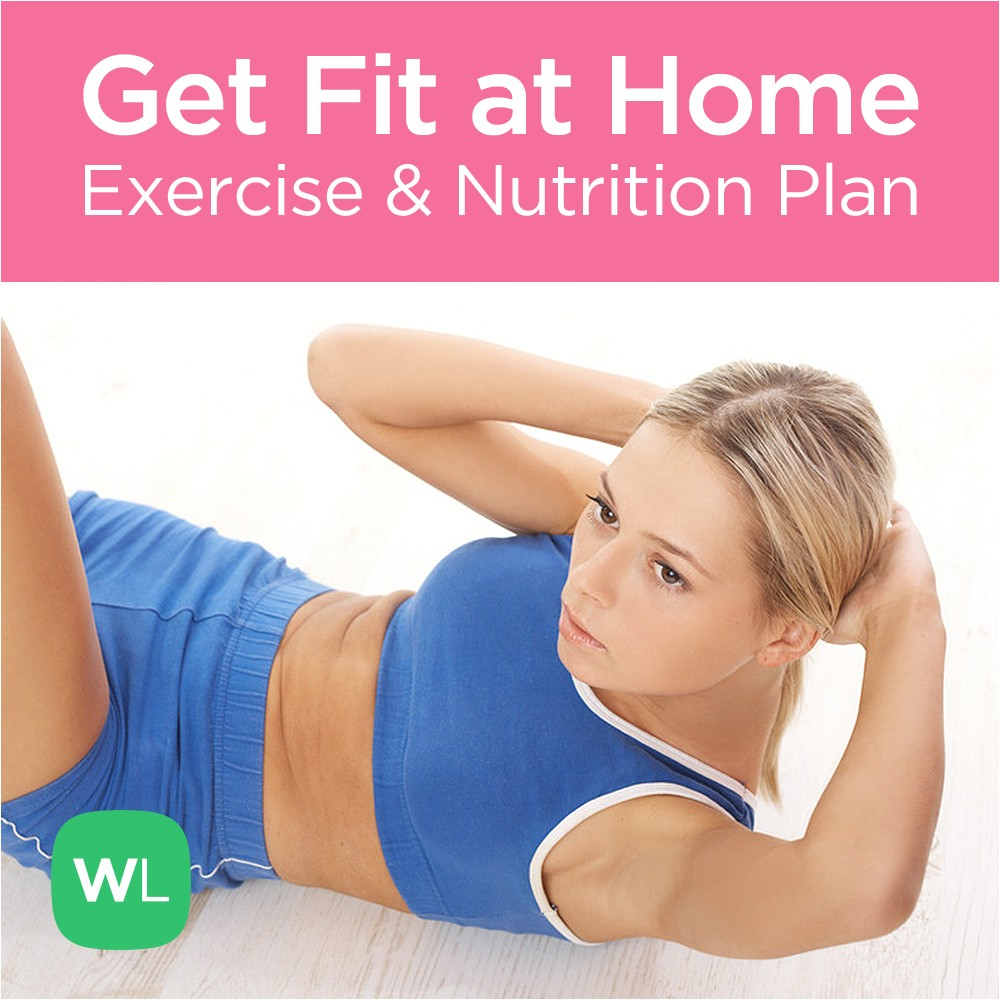Get Fit at Home Plan Get Fit at Home No Equipment Workout Program for Men Women