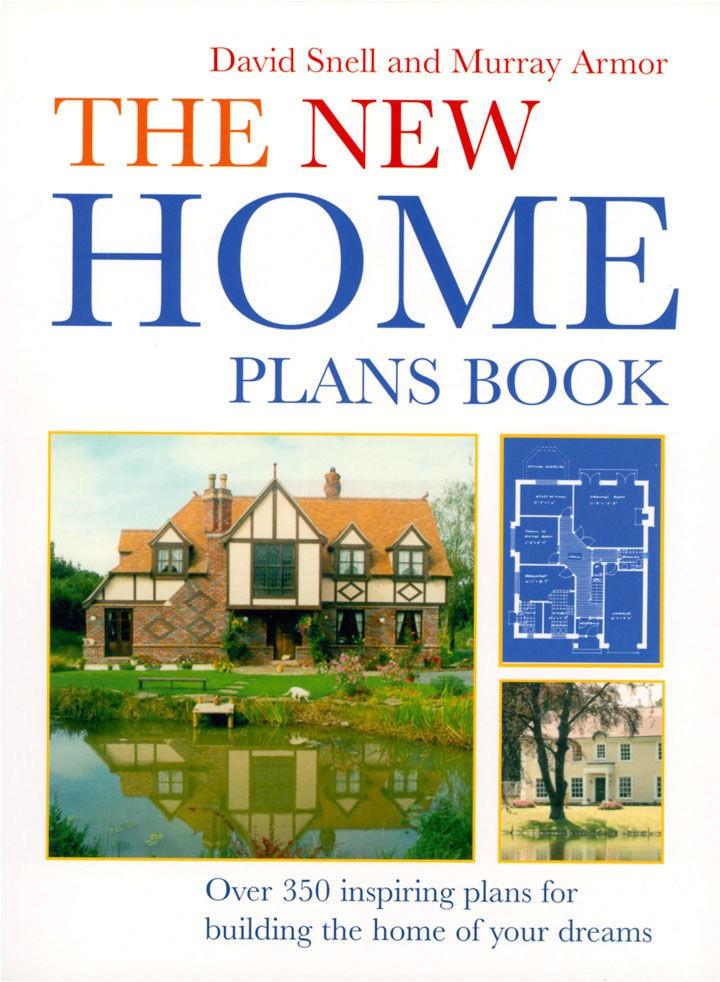 The New Home Plans Book the New Home Plans Book by Murray Armor