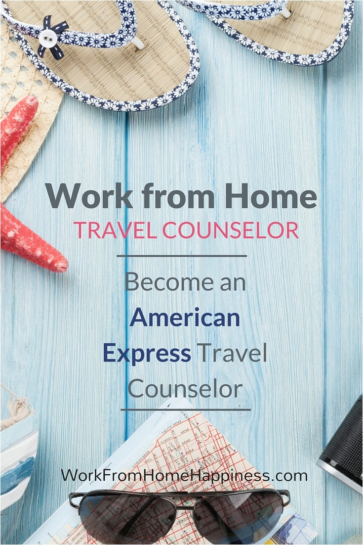 Vacation Planning Counselor at Home Agent American Express Virtual Jobs Work From Home Happiness