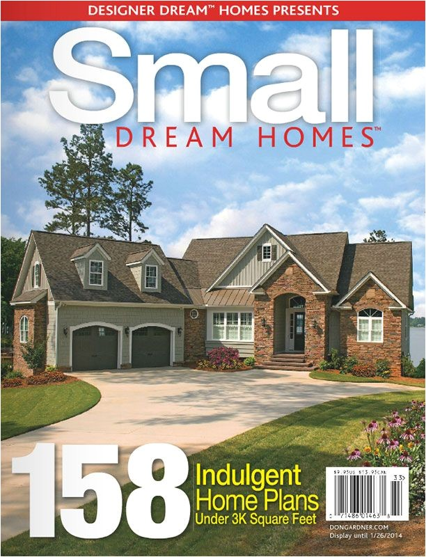 Home Plans Magazine Small Dream Homes Free Online Edition Houseplansblog