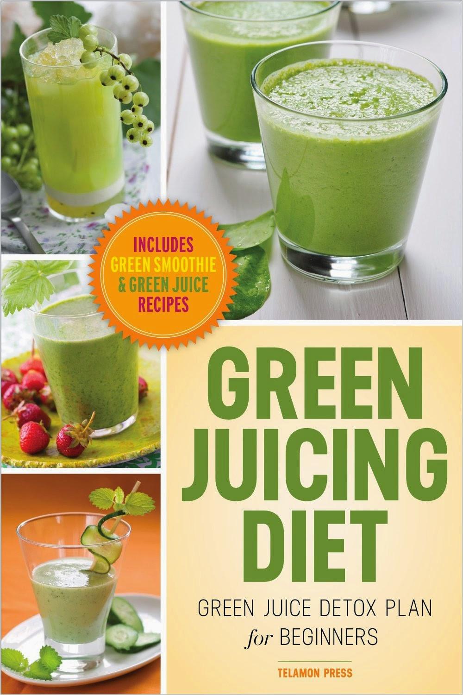 green juicing diet green juice detox