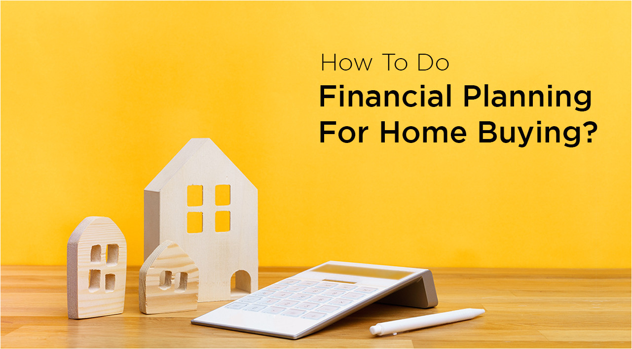 how to do financial planning for home buying
