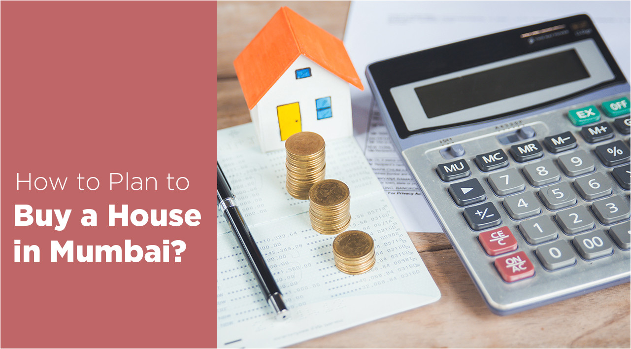 how to plan buy house in mumbai