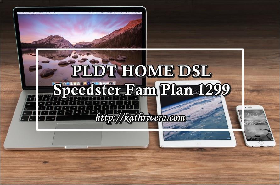 pldt home dsl speedster fam plan 1299 feature