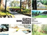 Earth Sheltered Homes Plans and Designs Earth Bermed Container Home Joy Studio Design Gallery