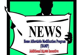 Home Affordable Modification Plan Additional 5 000 Gift to Homeowners with A Hamp Modifi
