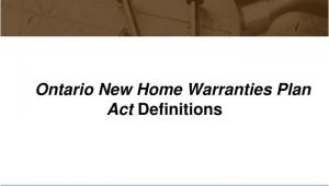 Ontario New Home Warranties Plan Act Ppt Builder Relations Jim fortune Manager Powerpoint