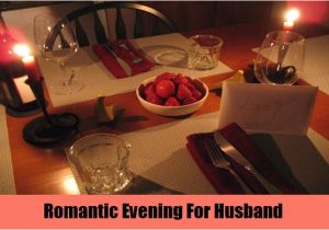 Plan A Romantic Night for Him at Home Valentines Day Ideas for Husband How to Plan Perfect