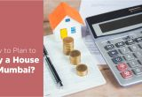 Planning to Buy A Home How to Plan to Buy A House In Mumbai Avant Infra