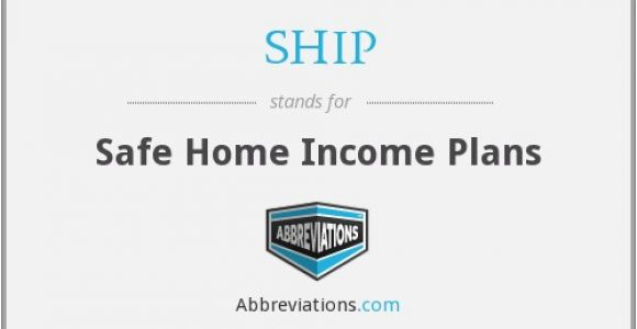 Safe Home Income Plans Ship Safe Home Income Plans