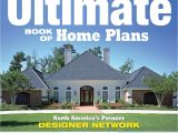 Ultimate Book Of Home Plans Ultimate Book Of Home Plans Fox Chapel Publishing